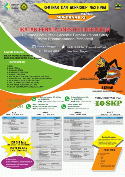 "dilaksanakan pada hari kamis 10-13 Mei 2018 bertempat di Lor In Hotel and Confentional Hall, Solo Jawa Tengah dengan tema ""Profesionalisme Penata Anestesi Berbasis Fatien Safety dalam Penatalaksanaan Peri-Operatif"